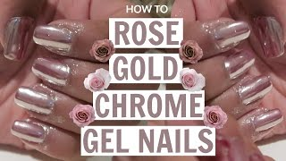 HOW TO: Rose Gold Chrome Gel Nails AT HOME Tutorial
