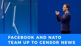 Facebook teams up with NATO to censor news