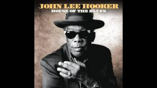 John Lee Hooker   House Of The Blues Full Album
