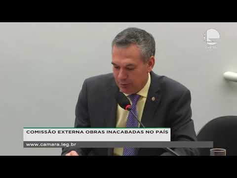 COMISSÃO EXTERNA OBRAS INACABADAS NO PAÍS - Reunião Deliberativa - 21/08/2019 - 15:30