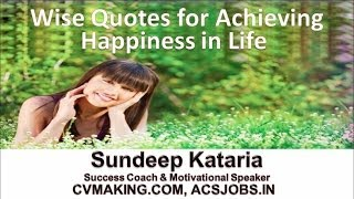 Wise Quotes For Achieving Happiness In Life