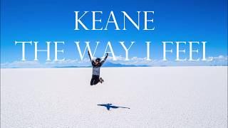 Keane The Way I Feel [TraduçãoLegendado]