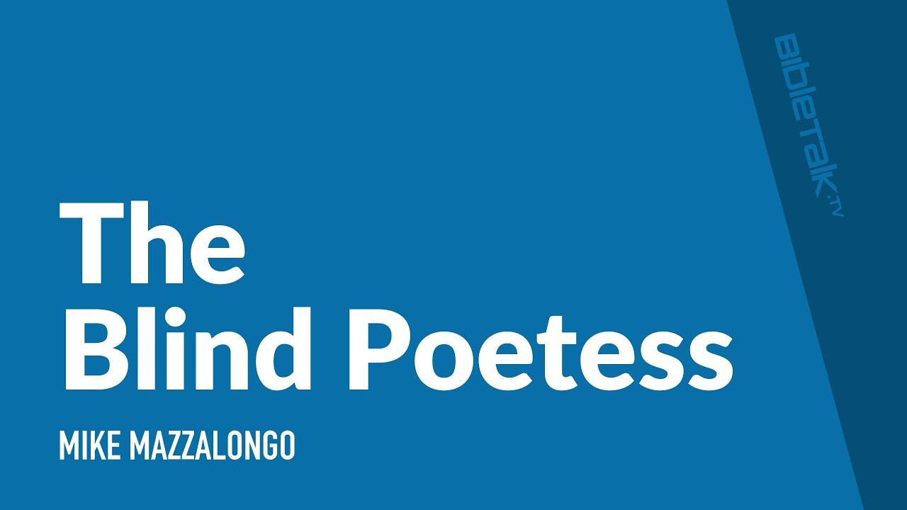 The Blind Poetess