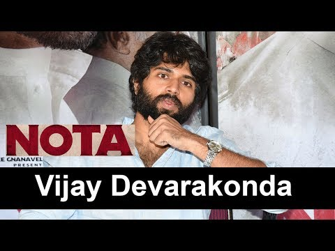 Vijay Deverakonda Interview About Nota Movie