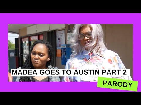 MADEA GOES TO AUSTIN PART 2 (A GoziTV PARODY)