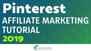 Pinterest Affiliate Marketing Tutorial For Beginners 2019 - How to Make Money With Pinterest
