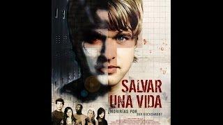 Salvar Una VIDA Película Completa En Español
