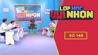 LỚP HỌC VUI NHỘN 146 - PHỞ ĐẶC BIỆT | Gamshow Hài Hước Việt Nam
