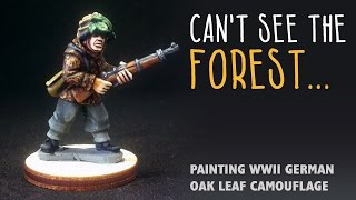 Cant See The Forest: Painting WWII German Oak Leaf Camo