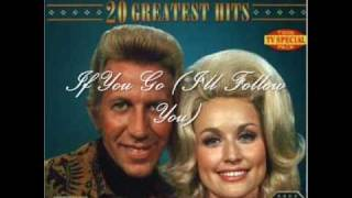 Dolly and Porter - If You Go I'll Follow You