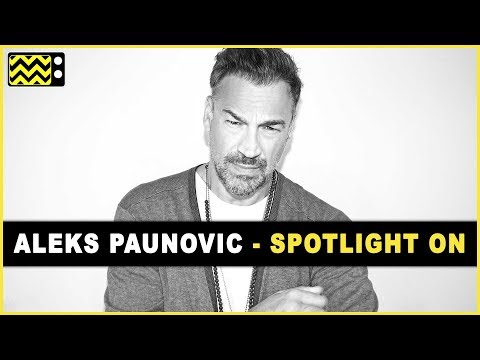 Aleks Paunovic Interview | AfterBuzz TV's Spotlight On