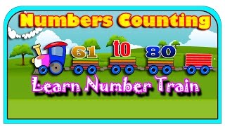 Learn Number Train learning Numbers for kids | Numbers Counting 61 To 80