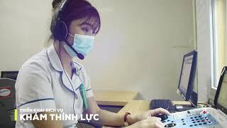 Triển khai dịch vụ khám thính lực - Bệnh viện đa khoa Hùng Vương