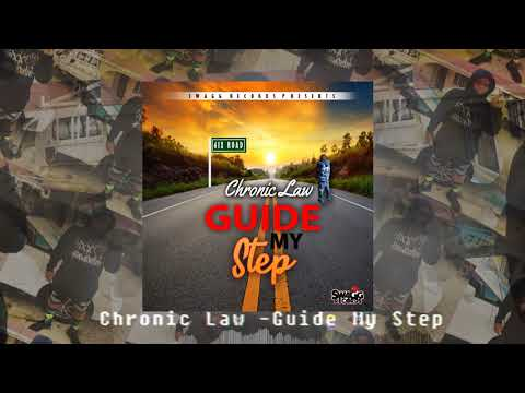 Chronic Law -Guide My Step (Official Audio) [Dec 2018] #6IXX