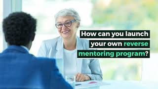 Reverse Mentorship: What is it and How do you do it? thumbnail image