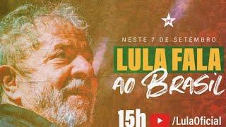 #AO VIVO | 7 de setembro | Lula fala ao Brasil