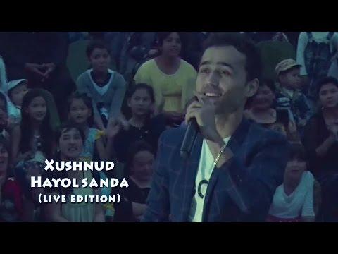 Xushnud - Hayol sanda | Хушнуд - Хаёл санда (live edition)