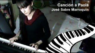 Cancion a Paola (piano interpretation)