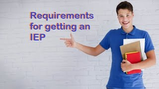 How to qualify for an IEP