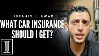 What Type of Insurance Should I Get?