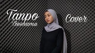 Download lagu Tanpo Tresnamu Eka Siti Wulandari Mp3