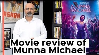 #TutejaTalks | Munna Michael Movie Review | #Trending