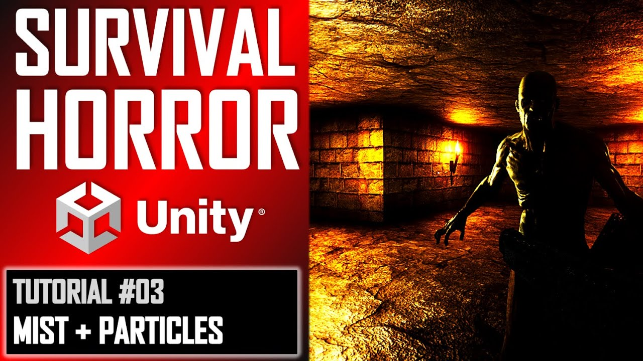 How To Make A Survival Horror Game - Unity Tutorial 003 - PARTICLE SYSTEM