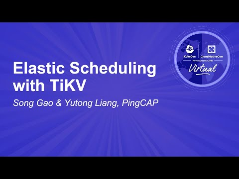 Image thumbnail for talk Elastic Scheduling with TiKV