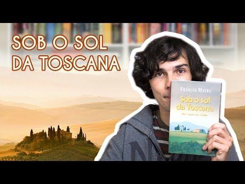 Livro Sob O Sol Da Toscana - Frances Mayes