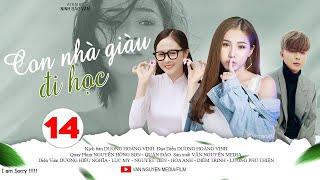 Phim Học Đường CON NHÀ GIÀU ĐI HỌC Tập 14 | Phim Ngắn Tâm Lý 2019 | Phim Hay Văn Nguyễn Media