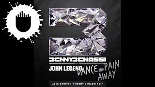 Benny Benassi feat. John Legend - Dance The Pain Away (Alex Gaudino & Benny Benassi Edit)