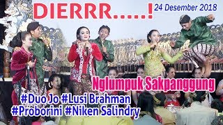 #DUO JO #Lusi Brahman #Proborini #Niken Salindry   DierrrrR Sakpanggung