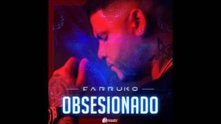 Farruko   Obsesionado (Audio Oficial)