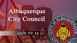 Albuquerque City Council Meeting,  May 7, 2018, Part One