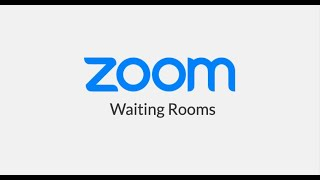 Zoom EDU: Waiting Rooms For Virtual Classrooms (In- Meeting)
