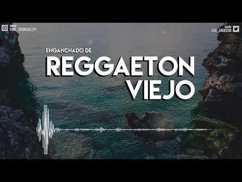 descargar musica enganchado reggaeton viejo