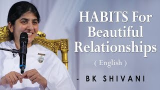 HABITS For Beautiful Relationships: BK Shivani at Silicon Valley (English)