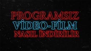 Programsız Film İndirme - Videoyu TEK TIKLA İNDİR