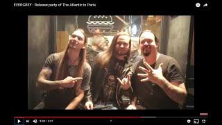 EVERGREY : Release party of The Atlantic in Paris