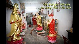 Ngôi làng kỳ lạ ở Sài Gòn gần 100 năm đúc tượng Phật