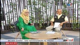BICARA ILMIAH : MISI KEMANUSIAAN Al-I'TISAM @ SPM TV1