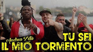 Andrea Zeta   Tu Sei Il Mio Tormento ( Ufficiale 2018 )