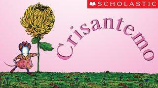 Scholastics Chrysanthemum (Español)