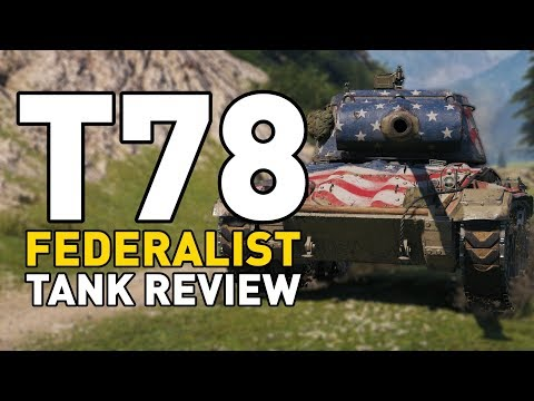 World of Tanks || T78 - Tank Review