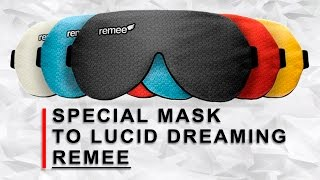 Remee - lucid dreams in a special mask