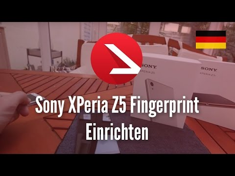 Sony XPeria Z5 Fingerprint Einrichten [4K UHD]