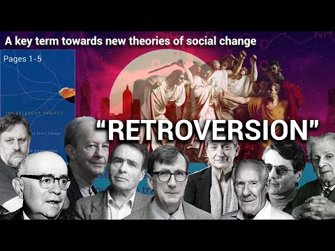 "The concept of ""Retroversion"" and a New Theory of Social Change 