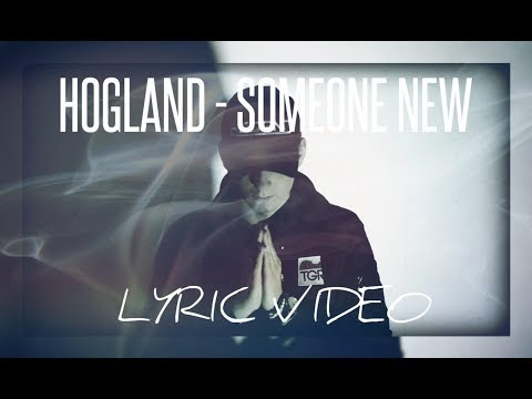 Someone New - Hogland , Nora Hedin