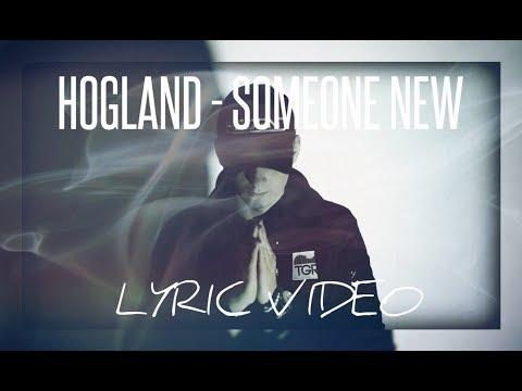 Someone New - Hogland , Nora Hedin