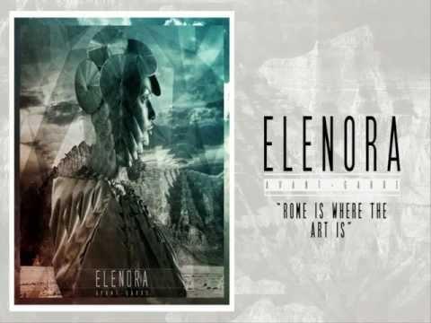 Elenora - Rome is Where the Art Is [2012]